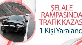 ŞELALE RAMPASINDA TRAFİK KAZASI; 1 KİŞİ YARALANDI