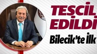 BİLECİK'TE İLK