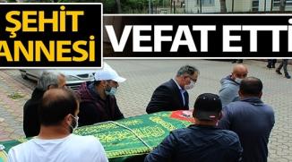 BİLECİK'TE ŞEHİT ANNESİ VEFAT ETTİ