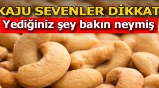 KAJU SEVENLER DİKKAT!