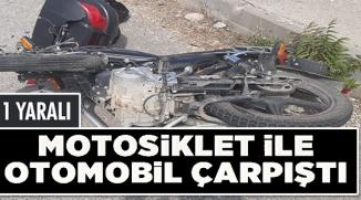 MOTOSİKLET İLE OTOMOBİL ÇARPIŞTI