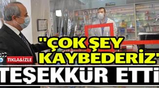 """""""ÇOK ŞEY KAYBEDERİZ"""""""