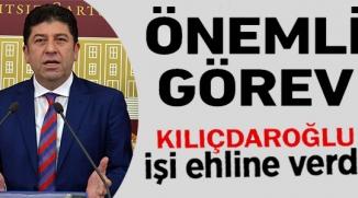 CHP'DEN TÜZÜN'E ÖNEMLİ GÖREV