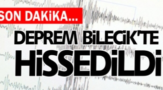 EGE DEPREMİ BİLECİK'TE DE HİSSEDİLDİ