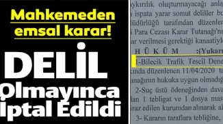 TRAFİK CEZASI DELİL OLMAYINCA İPTAL EDİLDİ