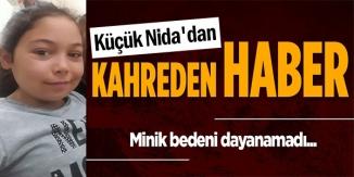 MİNİK NİDA'DAN ACI HABER GELDİ