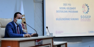 ''2021 YILI SOSYAL GELİŞMEYİ DESTEKLEME PROGRAMI'' BİLGİLENDİRME TOPLANTISI YAPILDI