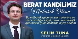 """DODURGA BELEDİYE BAŞKANI """"SELİM TUNA""""NIN KANDİL MESAJI"""