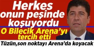 HERKES ONUN PEŞİNDE KOŞUYORDU, O BİLECİK ARENA'YI TERCİH ETTİ
