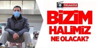 """""""BİZİM HALİMİZ NE OLACAK"""""""