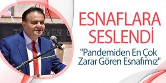 ESNAFLARA SESLENDİ