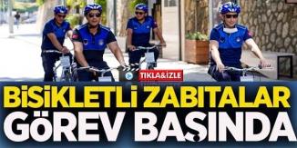 'BİSİKLETLİ ZABITA' EKİPLERİ GÖREVE BAŞLADI