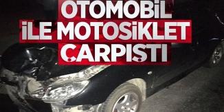 OTOMOBİL İLE MOTOSİKLET ÇARPIŞTI, KAZADA 1 KİŞİ YARALANDI
