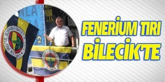 FENERİUM TIRI BİLECİK'TE