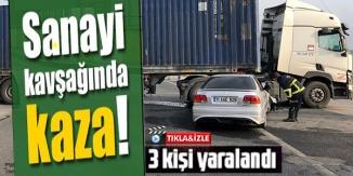 TIRIN ALTINA GİREN OTOMOBİLDE BULUNAN 3 KİŞİ YARALANDI