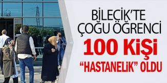 100 KİŞİ HASTANELİK OLDU