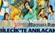 """TÜRK TARİH KURUMU İLK KADIN TEŞKİLATI """"BÂCIYÂN-I RÛM""""U ANACAK"""