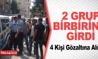 BİLECİK#039;TE İKİ GRUBUN KAVGASI KARAKOLDA BİTTİ