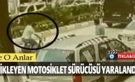 PANİKLEYEN MOTOSİKLET SÜRÜCÜSÜ YARALANDI