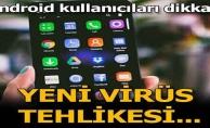 ANDROİD KULLANICILARI DİKKAT !