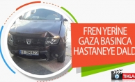 FREN YERİNE GAZA BASINCA HASTANEYE DALDI