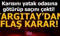 YARGITAY'DAN EMSAL KARAR!