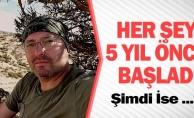 HER ŞEY 5 YIL ÖNCE BAŞLADI