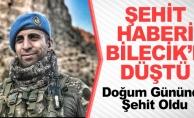 ŞEHİT HABERİ BİLECİK#039;E DÜŞTÜ