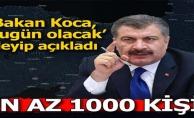 EN AZ 1000 KİŞİ!