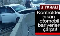 KONTROLDEN ÇIKAN ARAÇ BARİYERLERE ÇARPTI !