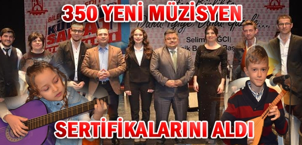 350 YENİ MÜZİSYEN SERTİFİKALARINI ALDI