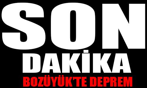 BOZÜYÜK'TE DEPREM