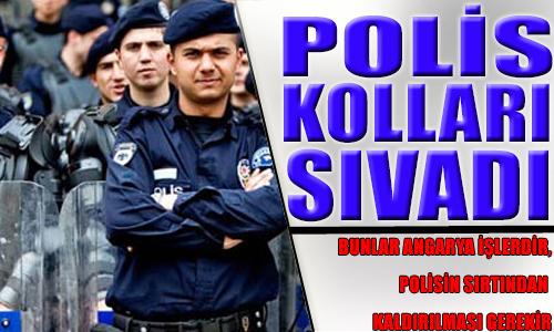 POLİS BU SEFER KOLLARI SIVADI