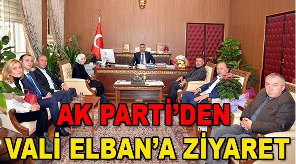 AK PARTİ'DEN VALİ ELBAN'A ZİYARET