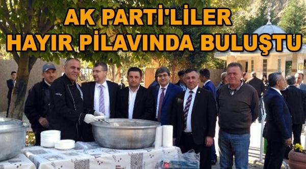 AK PARTİ'LİLER  HAYIR PİLAVINDA BULUŞTU
