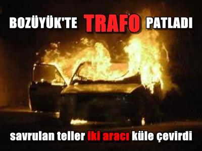 TRAFO PATLADI İKİ OTOMOBİL YANDI