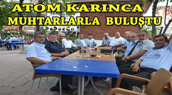 ATOM KARINCA YILDIRIM MUHTARLARLA BİR ARAYA GELDİ
