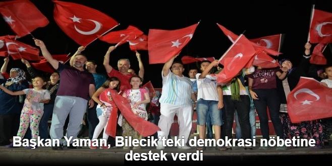 BAŞKAN YAMAN'DAN DEMOKRASİ NÖBETİNE DESTEK
