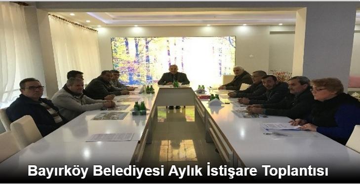 BAYIRKÖY BELEDİYESİ AYLIK İSTİŞARE TOPLANTISI