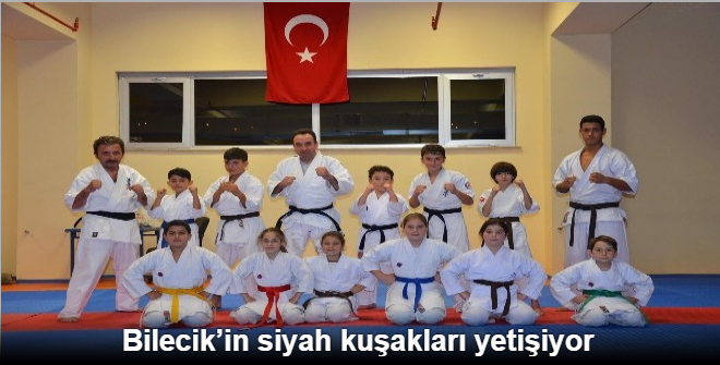 BİLECİK'İN SİYAH KUŞAKLARI YETİŞİYOR