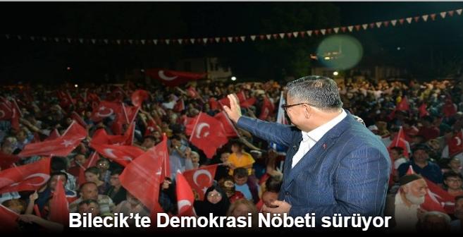 BİLECİK'TE DEMOKRASİ NÖBETİ SÜRÜYOR