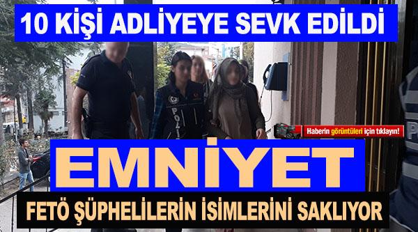 BİLECİK'TE FETÖ/PDY KAPSAMINDA GÖZALTINA ALINAN 10 KİŞİ ADLİYEYE SEVK EDİLDİ