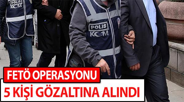 BİLECİK'TE FETÖ OPERASYONU, 5 KİŞİ GÖZALTINA ALINDI