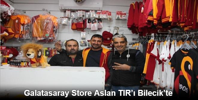 GALATASARAY STORE ASLAN TIR'I BİLECİK'TE