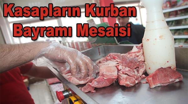 KASAPLARIN KURBAN  BAYRAMI MESAİSİ
