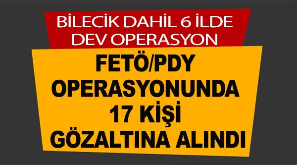MANİSA MERKEZLİ 6 İLDE FETÖ OPERASYONU