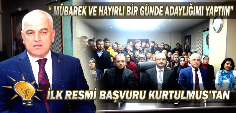 """"""" MÜBAREK VE HAYIRLI BİR GÜNDE ADAYLIĞIMI YAPTIM"""""""