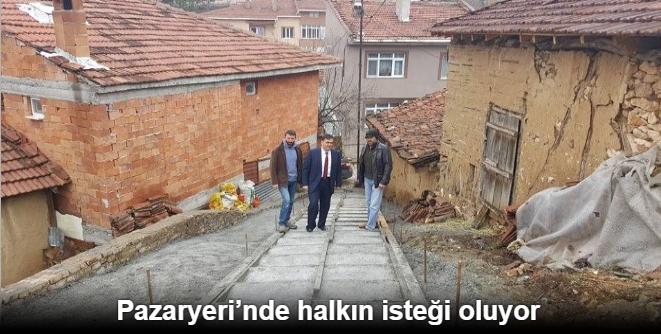 PAZARYERİ'NDE HALKIN İSTEĞİ OLUYOR