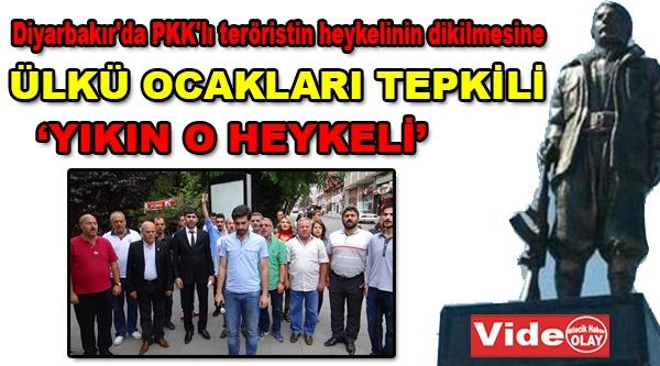 ÜLKÜ OCAKLARINDAN PKK HEYKELİNE TEPKİ
