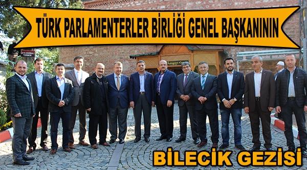 TÜRK PARLAMENTERLER BİRLİĞİ GENEL BAŞKANI PAKDİK'İN BİLECİK ZİYARETİ